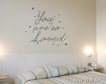 You Are So Loved Wall Quotes - You Are So Loved Wall Sticker You Are So Loved Wall Decal You Are So Loved Vinyl Lettering #593Q