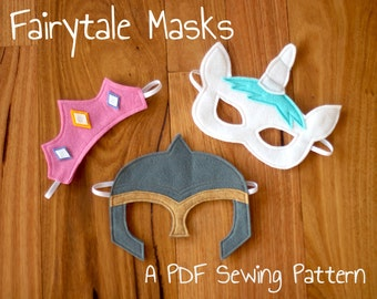 Fairytale (Princess Tiara, Unicorn and Knight Mask) Felt Mask PDF Sewing Patterns and BONUS Printables