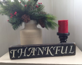 Distressed Thankful Sign- Rustic Decor
