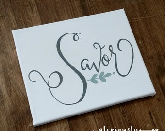 Hand Painted Canvas Savor