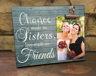 Best Friend Gift, Chance Made us Sisters Love Made us Friends, For Life, Special Gift, Bridesmaid Gift