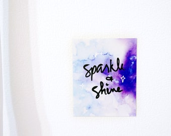 Sparkle and Shine Magnet • Refrigerator magnet, fridge magnet, cute magnet, decorative magnet, watercolor galaxy • wedding favors