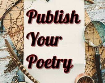 "Publish Your Poetry, Paperback, Colour or Black and White, 8.5"" x 11"", Designed, Formatted, Published"
