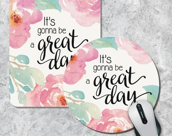 Quote Mousepad, Great Day Mousepad, Floral Mouse Pad, Inspirational Quote Mousepad, Floral Watercolor Mousepad, Office Decor, Desk Accessory