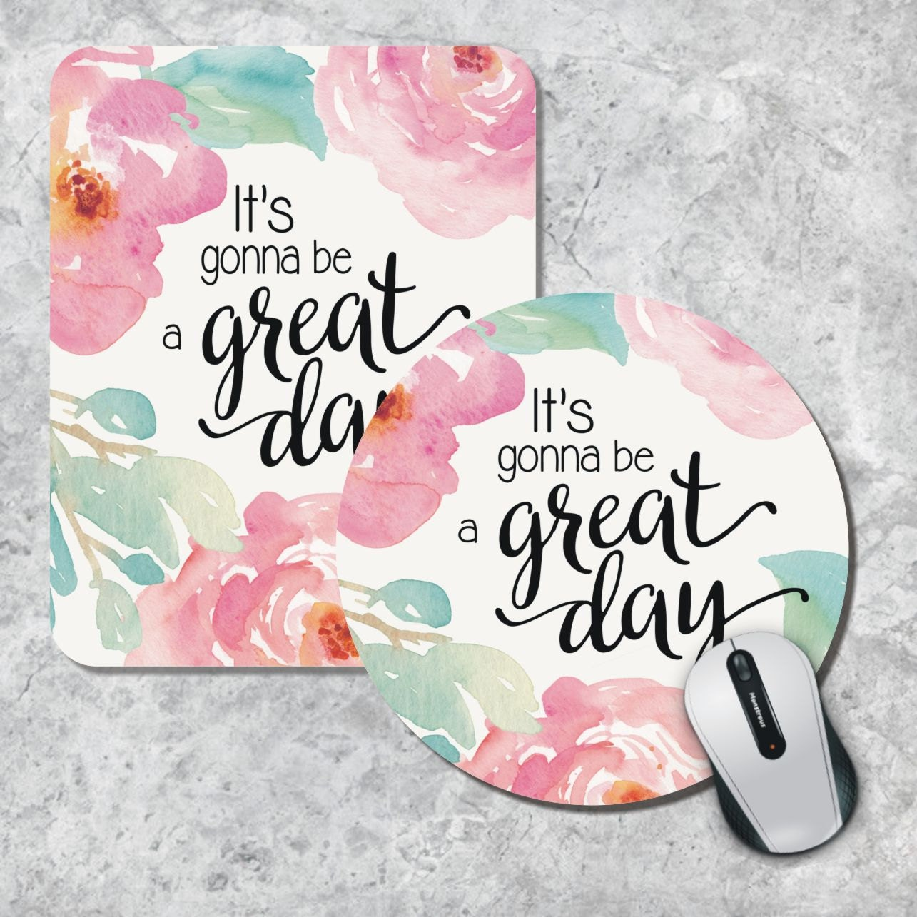 Quote Mousepad Great Day Mousepad Floral Mouse Pad