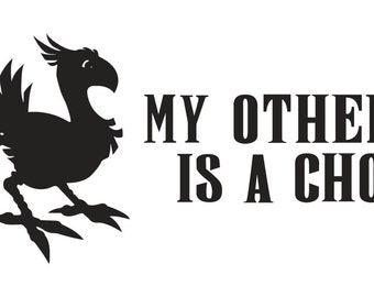 "Final Fantasy ""My Other Ride is a Chocobo"" Decal"