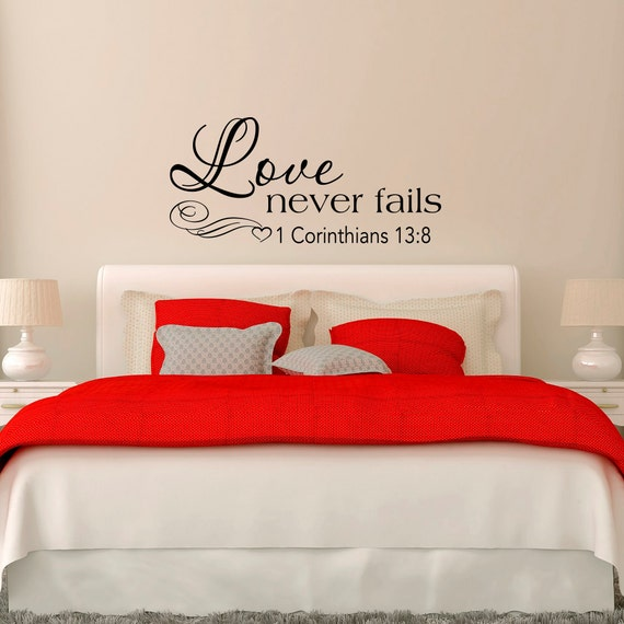 love never fails 1 corinthians 13 8 wall decal bedroom decor. Black Bedroom Furniture Sets. Home Design Ideas
