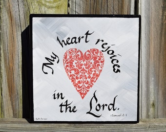 My Heart Rejoices in the Lord Original Painting on 6x6 Canvas