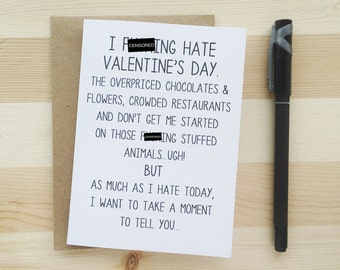 Funny Anti-Valentine's Card - I F-ing HATE Valentine's Day - Funny Valentine's Day Card. Funny Best Friend Card.