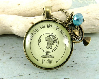 Wherever You are Be All There Friendship Going Away Present Missionary Necklace Wherever You Go Motivational Jewelry Girlfriend