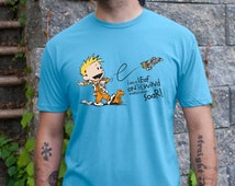Calvin & Hobbes Inspired - I'm a Leaf on the Wind Watch How I Soar - Wash / Firefly - mashup t-shirt in ocean blue or leaf green