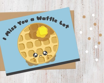 I Miss You Card | I Miss You a Waffle Lot | 100% Recycled Card | Kawaii | Funny Cute Pun Card | Card for Boyfriend | Girlfriend | Friend
