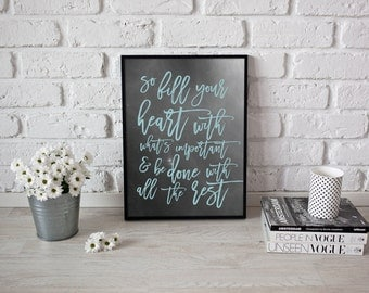 So Fill You Heart Print, Typography Print, Inspirational Poster, Wall Art, Quote Print, Positive Poster, Typographic Poster, 11x14 print