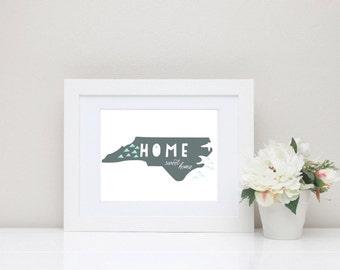 "North Carolina Home State Print, Home Sweet Home - Wall Print - 8""x10"""