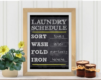 Laundry Room Decor, Laundry Room Art , Laundry Schedule Print, printable 5x7 8x10, 11x14 Instant download chalkboard, sort, wash, fold, iron