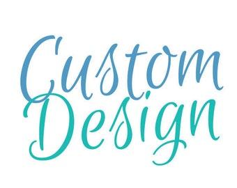 Custom Design - Order Deposit