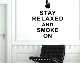 Wall Vinyl Quotes Words  Marihuana Weed Stay Relaxed And Smoke On 1789dz