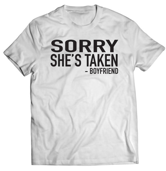 Sorry She's Taken  |Shes Sorry