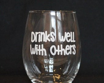 Drinks Well with Others - Customizable
