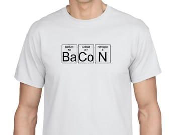 Bacon humor science scientific periodic table nerdy nerd T-Shirt