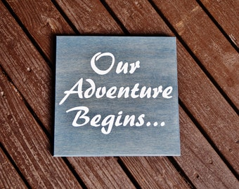 "Engagement Photo Prop ""Our Adventure Begins"". Solid Wood Hand Painted Sign - Custom Made - Options Available! Tell the world Your Big News!!"