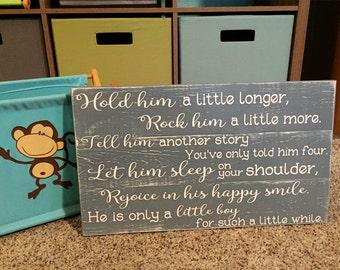 Hold him a little longer • Rock him a little more • Blue nursery decor • Nursery Room Sign • Boys Room Decor • Shabby Chic •Baby Shower Gift