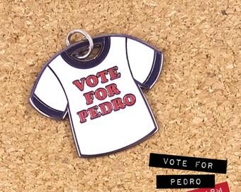 VOTE FOR PEDRO Enamel Charm