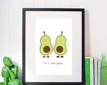 Avocado Print // Avocado Pun print // Avocado Print // Avo cuddle // Avocado Wall Art // Pun Poster // Avocado Poster