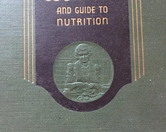 Vintage 1946 Book - Homemakers' Cookbook and Guide to Nutrition by Esther Gardner, Daisy Schluntz, Ruth Little, Mary Turner