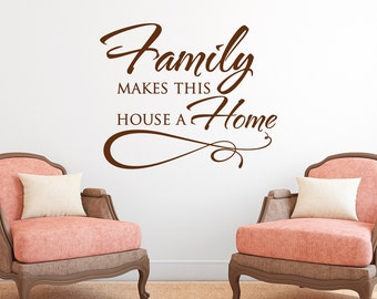 Family Makes This House A Home Wall Decal Quote Vinyl Lettering- Family Vinyl Wall Decals Quotes- Family Wall Decal Bedroom Home Decor 059