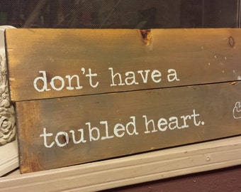 Toubled' Heart Custom Wood Sign