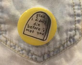 Bright Eyes Grave Pin