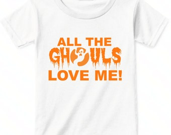 Halloween Toddler Boy, Halloween Boy Shirt, All The Ghouls Love Me, Funny Halloween Shirt For Boys, Halloween Shirts For Toddlers, Baby Boy