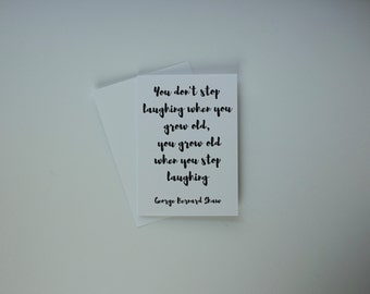Literary Quote Card, Birthday Card, George Bernard Shaw Quote