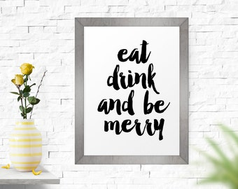 Modern Art, Typographic Print, Eat Drink And Be Merry, Typography Kitchen Poster, Dining Room Art, Wall Hanging, Art, Poster
