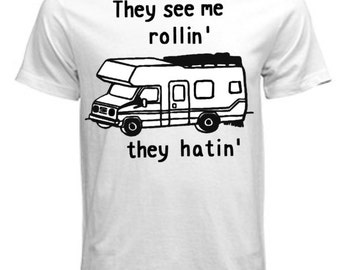 Todder/Youth/Adult They see me Rollin' RV Tee    ( Leave shirt Color in NOTES section)