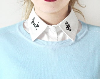 F*ck Off Detachable Embroidered Peter Pan Lapel Fake Collar/Half Shirt Angst