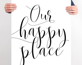 Our Happy Place Printable Kitchen Wall Art Digital Download Love Quote Black and White Large Poster Kitchen Decor Printable Quote