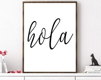Hola Print, Hola Poster, Hola Sign, Typography Print, Hello In Spanish, Entrance Print, Modern Wall Decor, Digital Print, Home Decor
