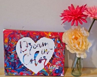Dream in color canvas