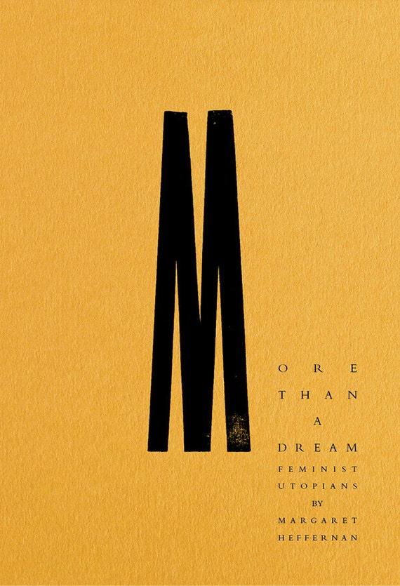 More than a Dream: Feminist Utopias