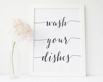 Wash your dishes, kitchen decor, kitchen sign, kitchen wall decor, kitchen art, kitchen wall art, motivational poster, motivational quotes