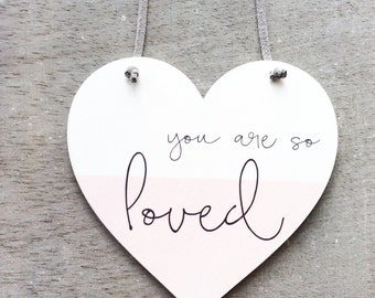 You are so loved - wooden heart plaque. Baby gift, wall decor. Nursery and kids room decoration.