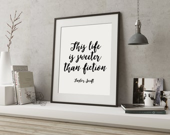 Taylor Swift Quote Taylor Swift Song Lyrics Typography Print Inspirational Print Home Decor Wall Art Typography Print Printable Quote Poster