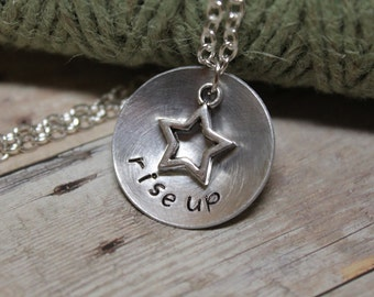 """Hamilton inspired """"rise up"""" hand stamped necklace with star charm."""