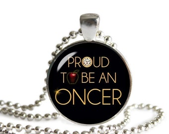 Once upon a time Necklace Pendant Proud to be an Oncer Jewelry Cosplay Fangirl Fanboy