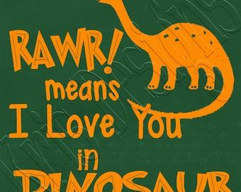 Rawr Means I Love You in Dinosaur SVG PNG JPG