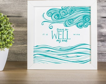 INSTANT DOWNLOAD: It Is Well With My Soul ~ 6 colors INCLUDED!