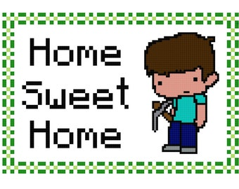 Minecraft Home Sweet Home Pattern