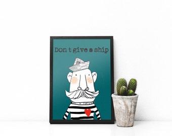 don't give a ship print, sailor, art print, printable, poster